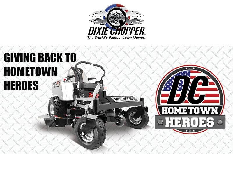 Dixie Chopper - Hometown Heroes