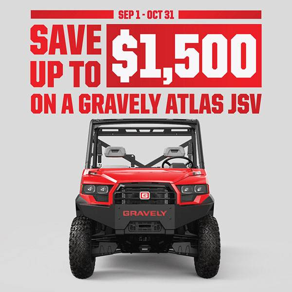 Gravely - Atlas JSV Model Year Sales Event
