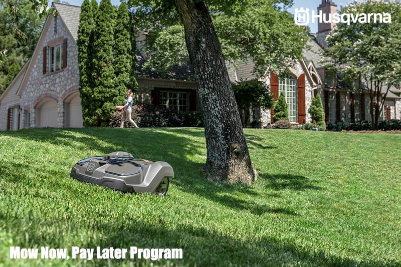 Husqvarna Power Equipment - Mow Now, Pay Later Program