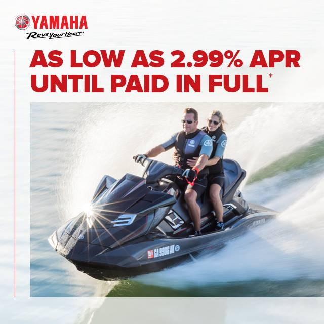 Yamaha Waverunners - Revs your Heart- 2.99% APR