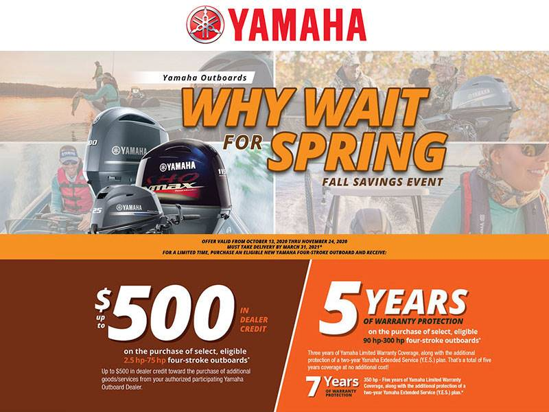 Yamaha Marine - Why Wait For Spring Fall Savings Event