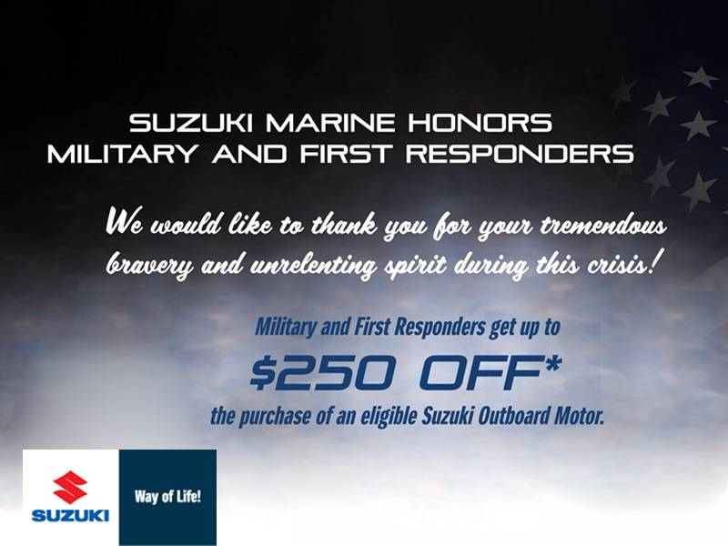 "Suzuki Marine - Suzuki ""Military and First Responder Appreciation Incentive"""