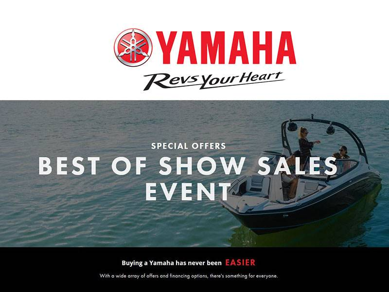 Yamaha Motor Corp., USA Yamaha - Best of Show Sales Event - Boats