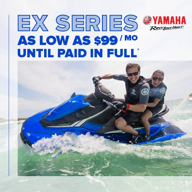 Yamaha Waverunners - Revs Your Heart - EX Series for $99 per month