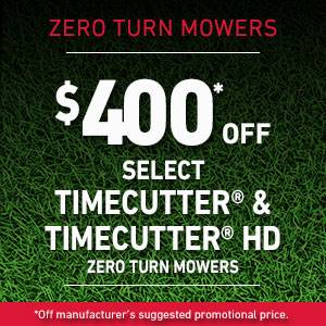 Toro - $400* OFF SELECT TIMECUTTER AND TIMECUTTER HD ZERO TURN MOWERS