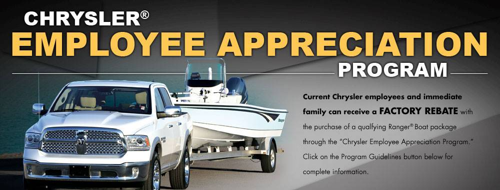 RANGER BOATS CHRYSLER® EMPLOYEE APPRECIATION PROGRAM