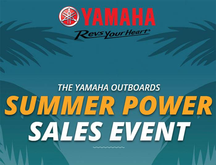 Yamaha Outboards Summer Power Sales Event