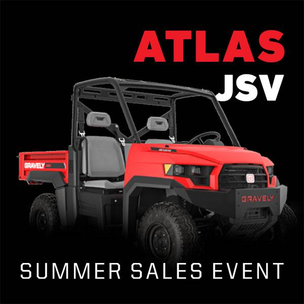 Gravely - The Atlas JSV® Summer Sales Event