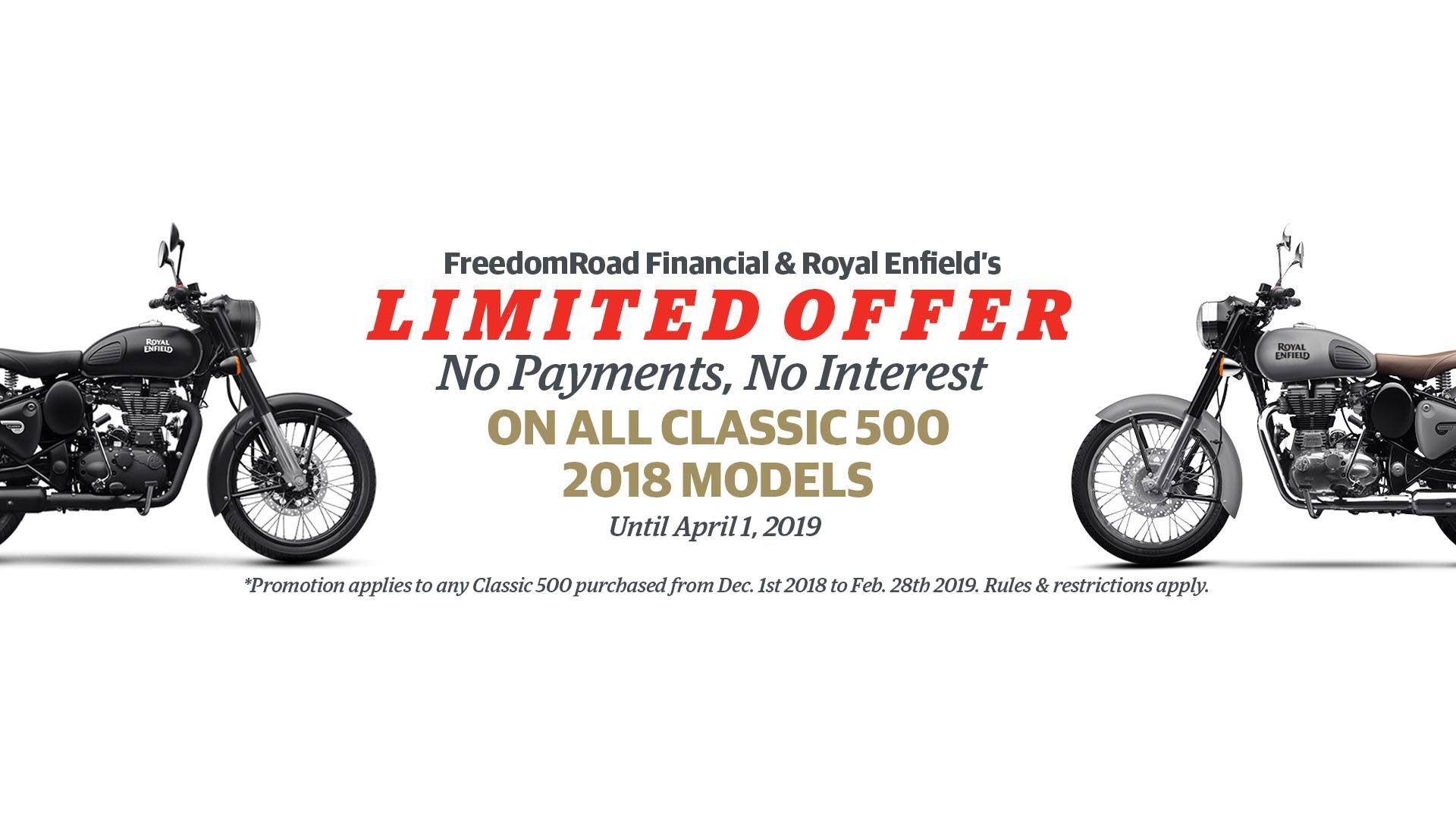 Royal Enfield - No Payments, No Interest Until April 1, 2019 on 2018 Classic 500 Models
