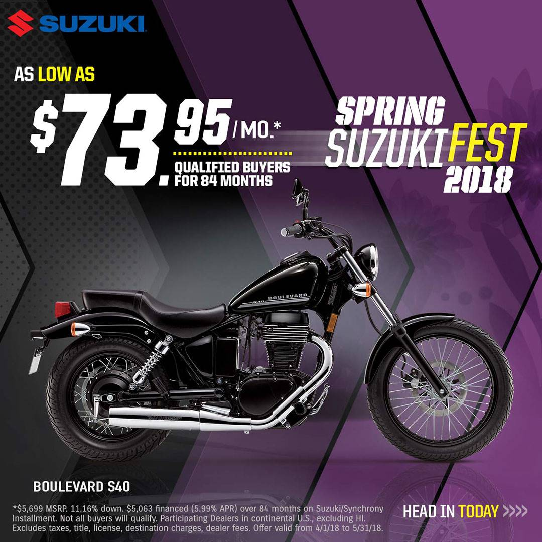 Suzuki Motor of America Inc. Suzuki - Spring Suzuki Fest for Cruiser and Touring