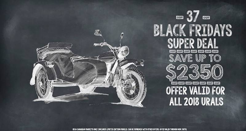 Ural Russian Motorcycles - 37 Black Fridays Super Deal