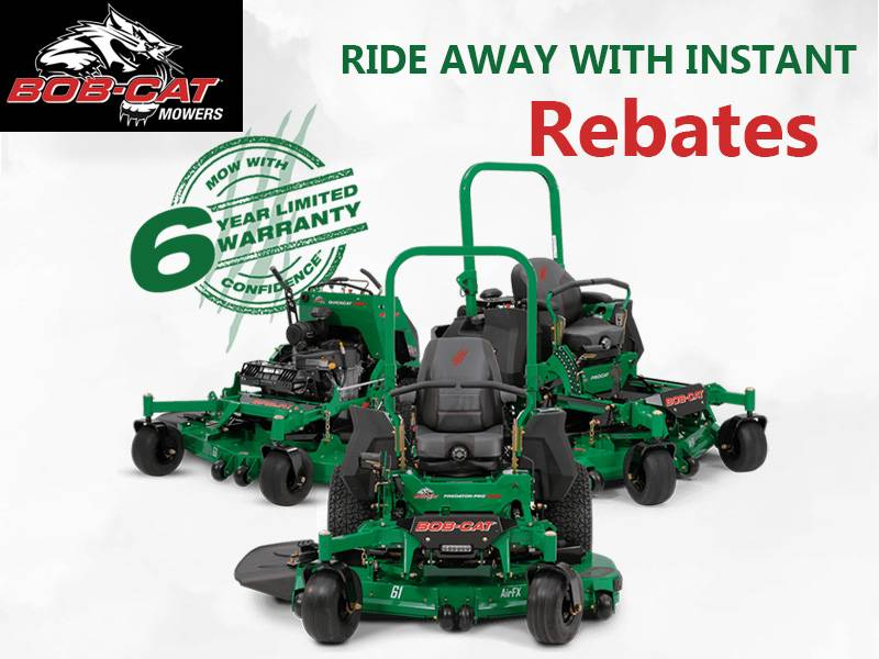 Bob-Cat Mowers - Ride Away with Instant Rebates