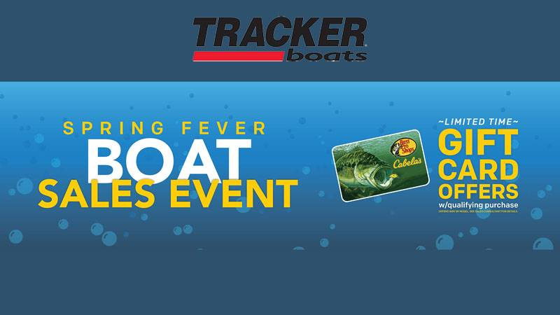 Tracker - Spring Fever Boat Sales Event