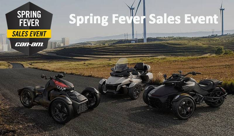 Can-Am - Spring Fever Sales Event - Spyder and Ryker Offers