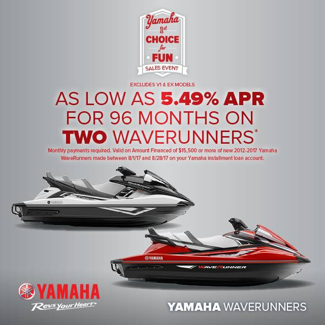 Yamaha Motor Corp., USA Yamaha Waverunners - 1st Choice for Fun Sales Event - 5.49% APR on TWO