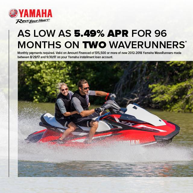 Yamaha Motor Corp., USA Yamaha Waverunners - Revs your Heart- 5.49% APR on TWO